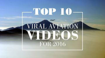 Top 10 Viral Aviation Videos for 2016