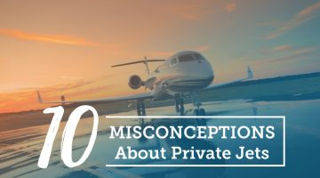 10 Misconceptions About Private Jets
