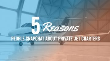 5 Reasons People Snapchat About Private Jet Charters
