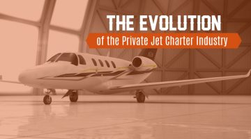 The Evolution of the Private Jet Charter Industry