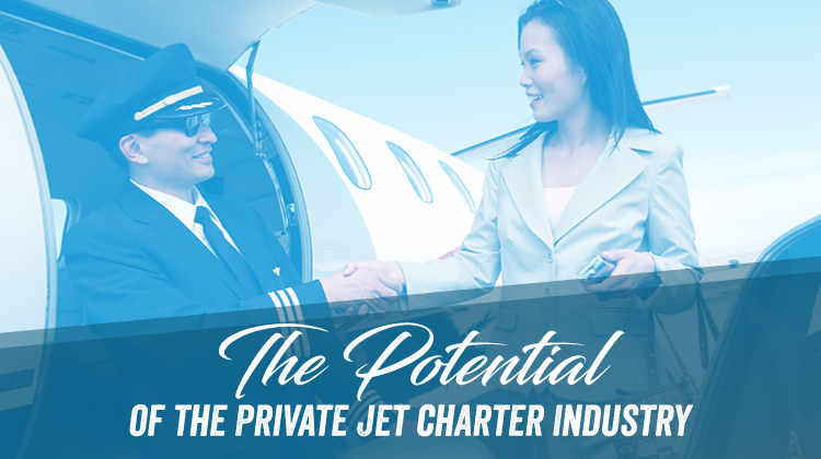 The Potential of the Private Jet Charter Industry