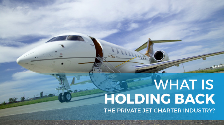 What Is Holding Back the Private Jet Charter Industry?