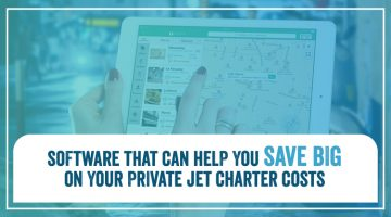Software That Can Help You Save Big on Your Private Jet Charter Costs