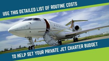 Use This Detailed List of Routine Costs to Help Set Your Private Jet Charter Budget
