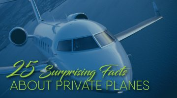 25 Surprising Facts About Private Planes