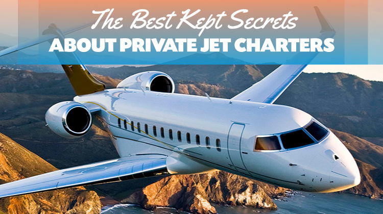 The Best Kept Secrets About Private Jet Charters
