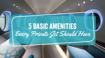 5 Basic Amenities Every Private Jet Should Have