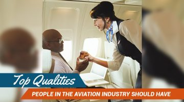 Top Qualities People in the Aviation Industry Should Have