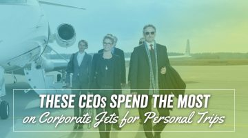 These CEOs Spend the Most on Corporate Jets for Personal Trips