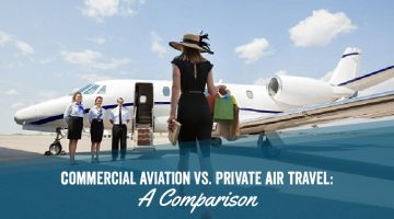 Commercial Aviation vs. Private Air Travel: A Comparison