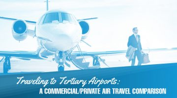 Traveling to Tertiary Airports: A Commercial/Private Air Travel Comparison