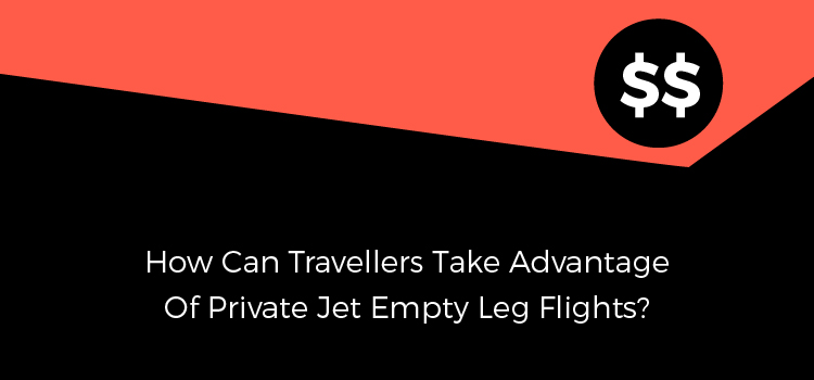 private-jet-empty-leg-flights-advantage