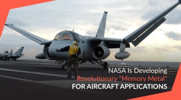 "NASA Is Developing Revolutionary ""Memory Metal"" for Aircraft Applications"