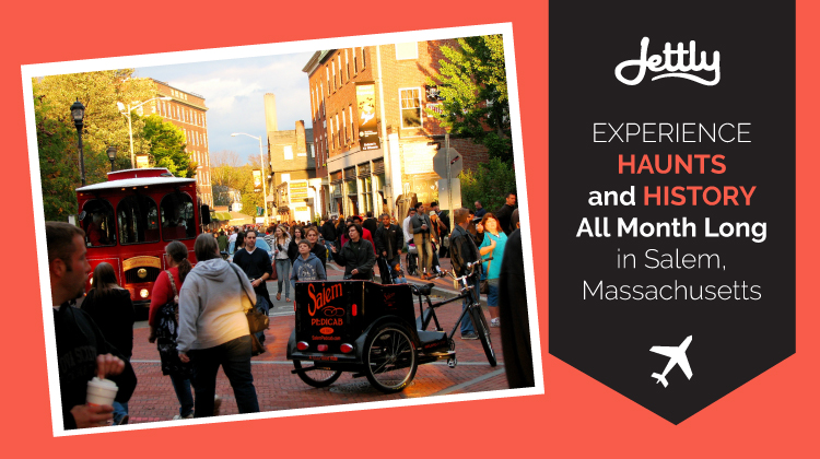 Experience Haunts and History All Month Long in Salem, Massachusetts
