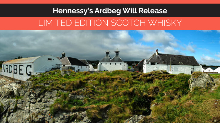 Hennessy's Ardbeg Will Release Limited Edition Scotch Whisky