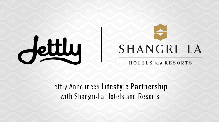 Jettly Announces Lifestyle Partnership with Shangri-La Hotels and Resorts