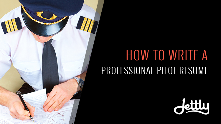 How To Write A Professional Pilots Resume