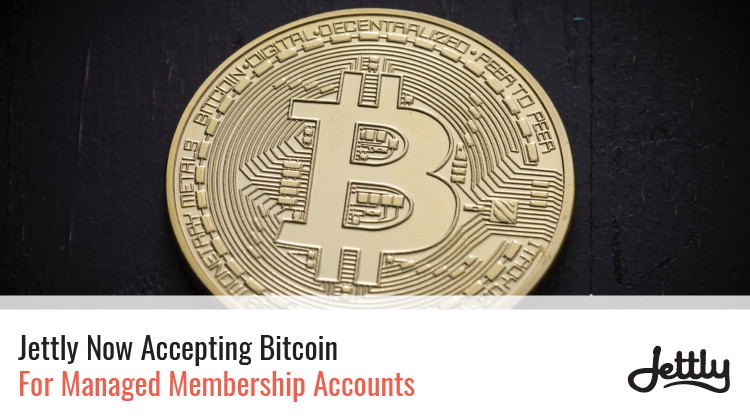 Jettly Now Accepting Bitcoin For Managed Membership Accounts
