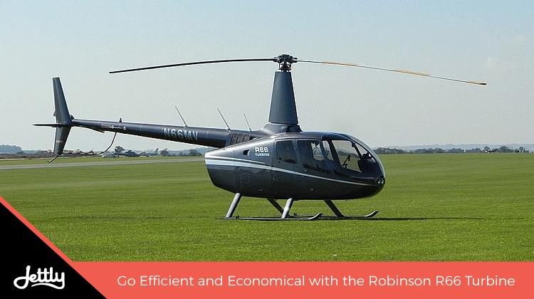 Go Efficient and Economical with the Robinson R66 Turbine – Jettly