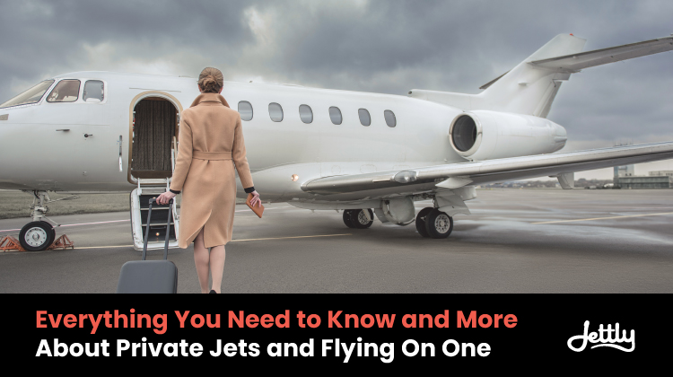 Everything You Need to Know and More About Private Jets and Flying On One